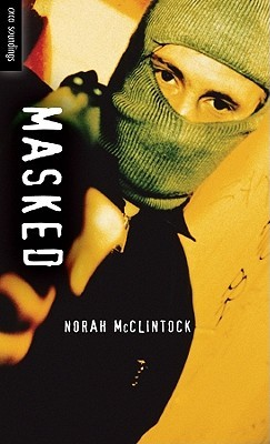Masked by Norah McClintock