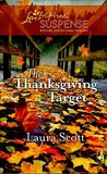 The Thanksgiving Target (Steeple Hill Love Inspired Suspense #174)