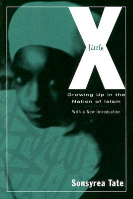 Little X: Growing Up In The Nation Of Islam
