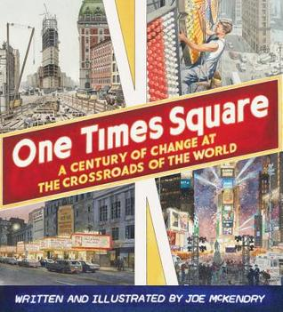 One Times Square: A Century of Change at the Crossroads of the World