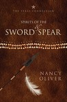 Spirits of the Sword & Spear: The Texas Connection