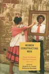 Women Constructing Men: Female Novelists and Their Male Characters, 1750-2000