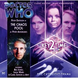 Doctor Who: The Chaos Pool (The Key 2 Time, #3) (Big Finish Audio Drama, #119)