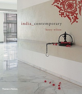 India Contemporary by Henry Wilson