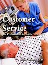 Customer Service for Professionals in Health Care