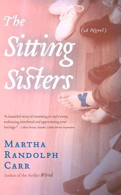 The Sitting Sisters by Martha R. Carr