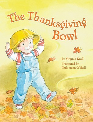 The Thanksgiving Bowl by Virginia L. Kroll