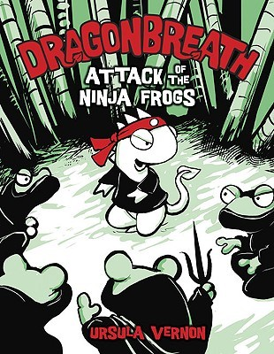 Dragonbreath: Attack of the Ninja Frogs (Dragonbreath, #2)