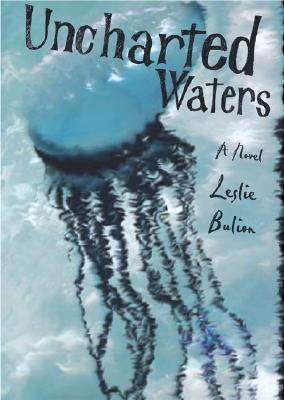 Uncharted Waters by Leslie Bulion