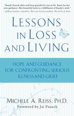 Lessons in Loss and Living: Hope and Guidance for Confronting Serious Illness and Grief