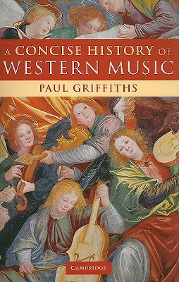 A Concise History of Western Music by Paul Griffiths