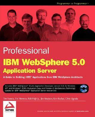 Professional Ibm Websphere 5.0 Application Server by Tim Francis
