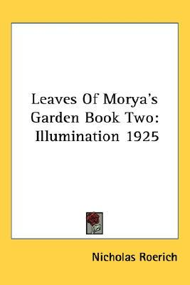 Illumination (Leaves of Morya's Garden, #2)
