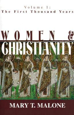 Download free Women and Christianity: The First Thousand Years (Women & Christianity #1) PDF