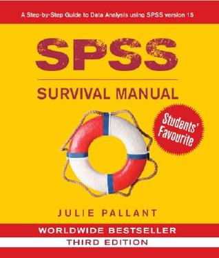 SPSS Survival Manual: A Step by Step Guide to Data Analysis Using SPSS for Windows