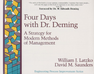 Four Days with Dr Deming by William J. Latzko