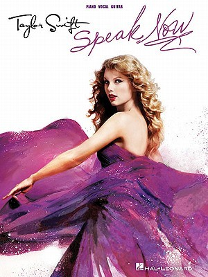 Taylor Swift - Speak Now by Taylor Swift