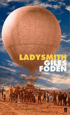 Ladysmith by Giles Foden