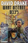 What Distant Deeps by David Drake