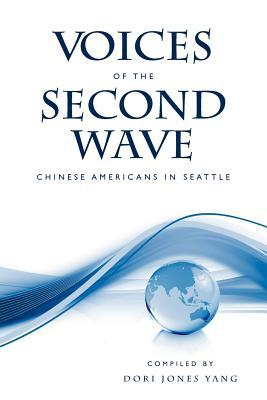 Voices of the Second Wave: Chinese Americans in Seattle
