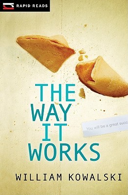 Way It Works, the by William Kowalski