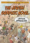 The Jewish Graphic Novel by Laurence Roth