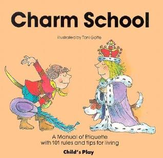 Charm School by Toni Goffe