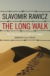 The Long Walk: The True Story of Trek to Freedom