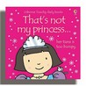 That's Not My Princess:  Her Tiara Is Too Bumpy