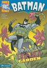 Batman Poison Ivy's Deadly Garden