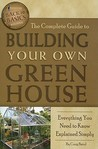 Complete Guide to Building Your Own Greenhouse (Back-To-Basics)