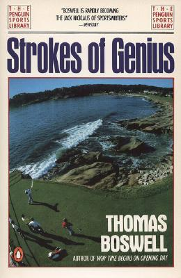 Strokes of Genius by Thomas Boswell