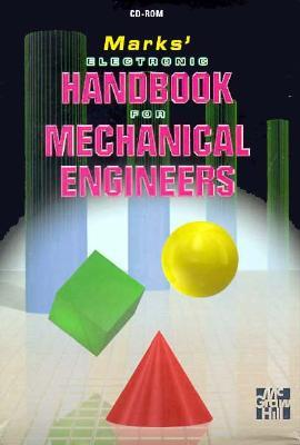 Marks Electronic Standard Handbook for Mechanical Engineers  by  Eugene A. Avallone