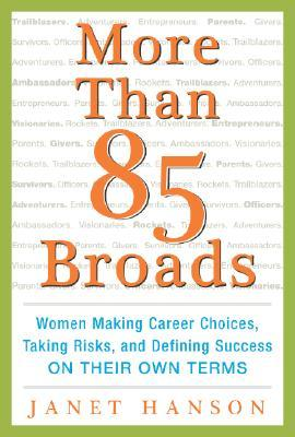 More Than 85 Broads by Janet Hanson