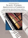 Scales, Chords, Arpeggios and Cadences: Complete Book