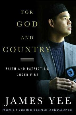 For God and Country by James Yee