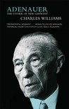 Adenauer by Charles Cuthbert Powell Wil...