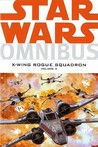Star Wars: X Wing Rogue Squadron Omnibus V. 2 (Star Wars): X Wing Rogue Squadron Omnibus: V. 2 (Star Wars)