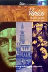 Venice: A Cultural And Literary Companion (Cities Of The Imagination Series)
