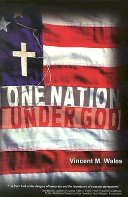 One Nation Under God by Vincent M. Wales
