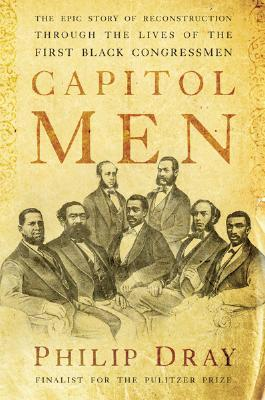 Capitol Men by Philip Dray