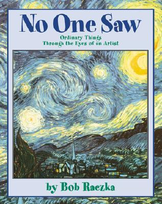 No One Saw by Bob Raczka