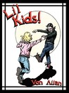 Li'l Kids: road to god knows... adventures!