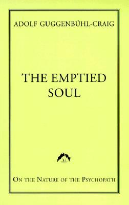 Emptied Soul by Adolf Guggenbühl-Craig