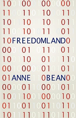 Freedomland by Anne Bean