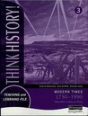 Think History: Foundation Pupil Book 3 - Modern Times, 1750-1990