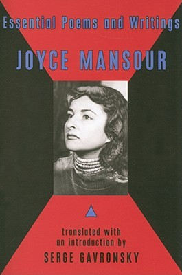 Essential Poems and Writings by Joyce Mansour