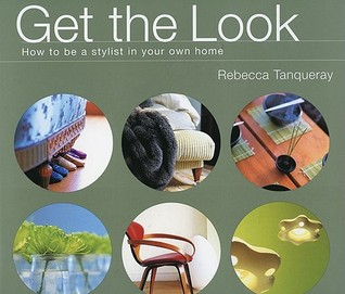 Get the Look: How to Be a Stylist in Your Own Home