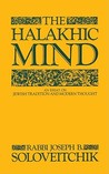The Halakhic Mind: An Essay on Jewish Tradition and Modern Thought