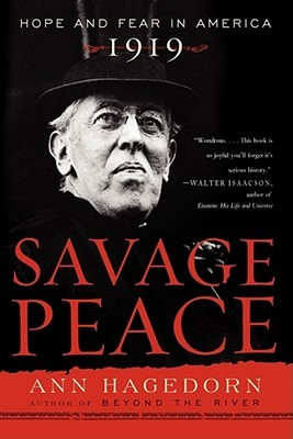 Savage Peace by Ann Hagedorn